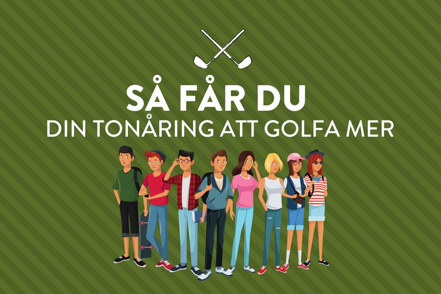 Få din tonåring att spela mer golf