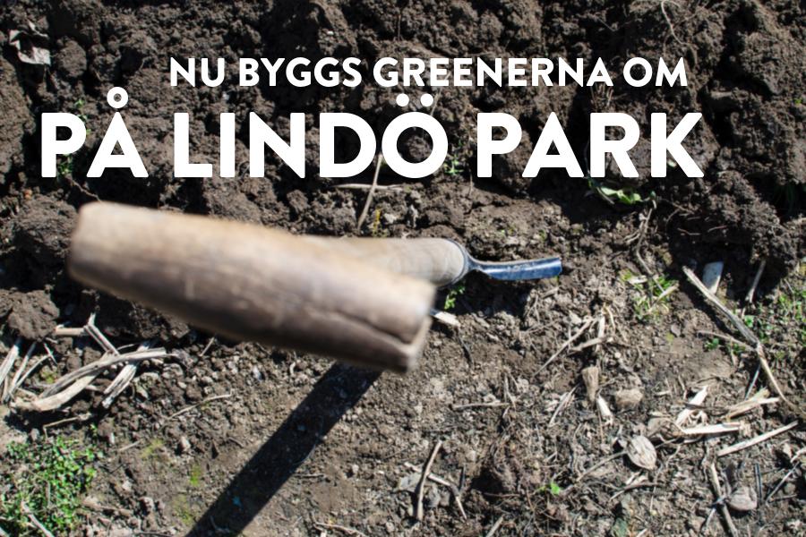 Lindös Parks nya greener 14, 16 & 17
